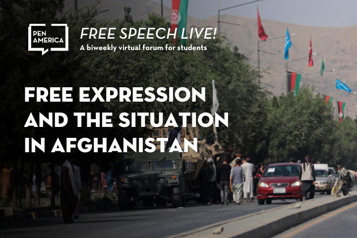 """Afghanistan street scene in background; on top: """"Free Speech Live! A biweekly virtual forum for students. Free Expression and the Situation in Afghanistan"""""""