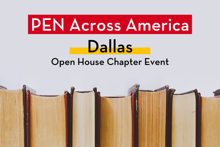"""Row of books; on top: """"PEN Across America Dallas Open House Chapter Event"""""""