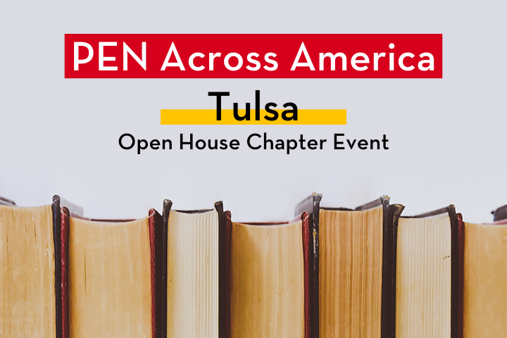 """Row of books; on top: """"PEN Across America Tulsa Open House Chapter Event"""""""
