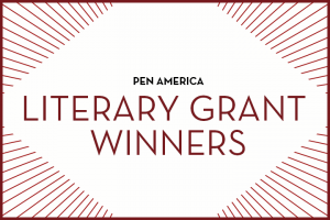 """""""PEN America Literary Grant Winners"""" in centered text; maroon rays sticking out from each corner"""