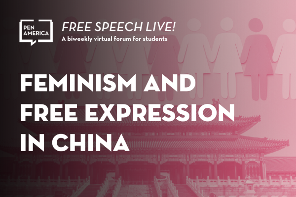 [VIRTUAL] Free Speech Live!: Feminism and Free Expression in China