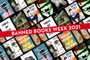 Protecting the Freedom to Learn: A Banned Books Week Reading List book covers