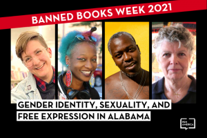 """Headshots of Emrys Donaldson, Joi Miner, Brontez Purnell, and Minnie Bruce Pratt; on top: """"Banned Books Week 2021"""" in a red banner and """"Gender Identity, Sexuality, and Free Expression in Alabama"""""""