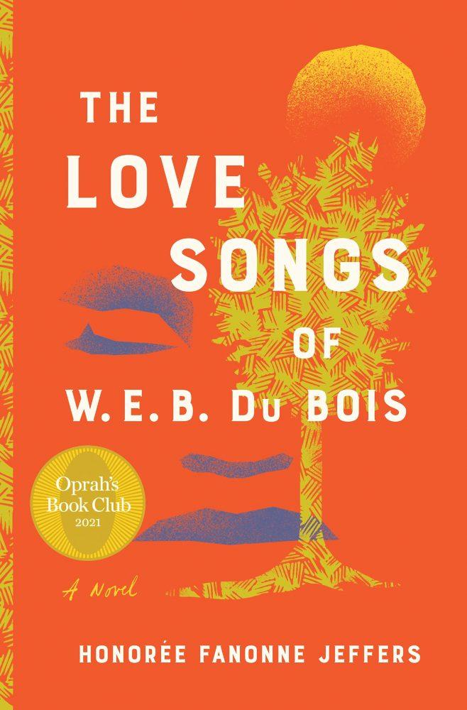 The Love Songs of W.E.B. Du Bois book cover