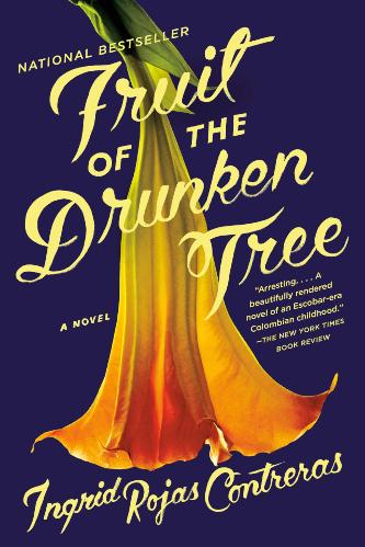 Fruit of the Drunken Tree book cover