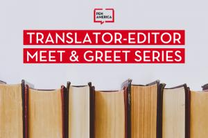 "Row of books; on top: PEN America logo and ""Translator-Editor Meet & Greet Series"""