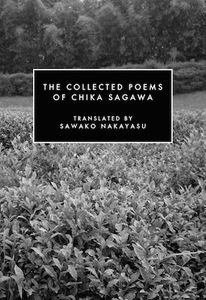 The Collected Poems of Chika Sagawa - PEN America
